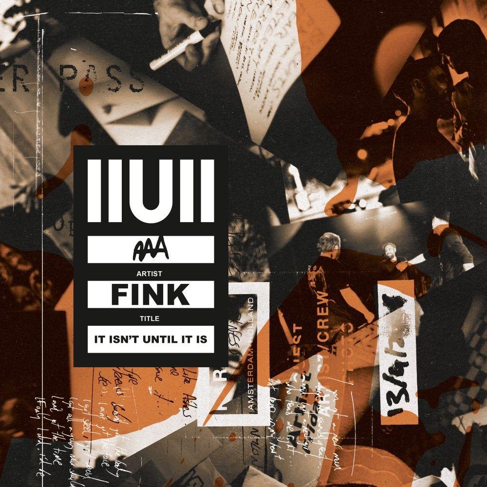 Fink - IIUII (It Isn't Until It Is) - 2LP