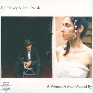 PJ Harvey & John Parish - A Woman A Man Walked By - LP