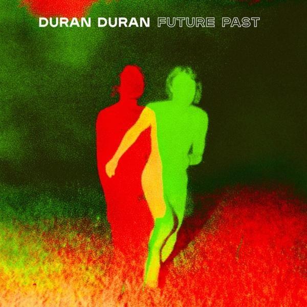 Duran Duran - Future Past - LP