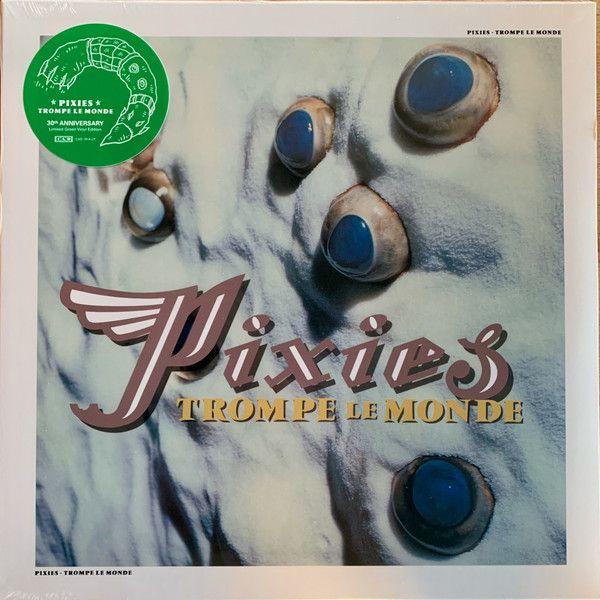 Pixies - Trompe Le Monde - LP 30th Anniv.